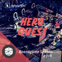 Imagem do boardgame Hero Quest no podcast caixinha quaântica