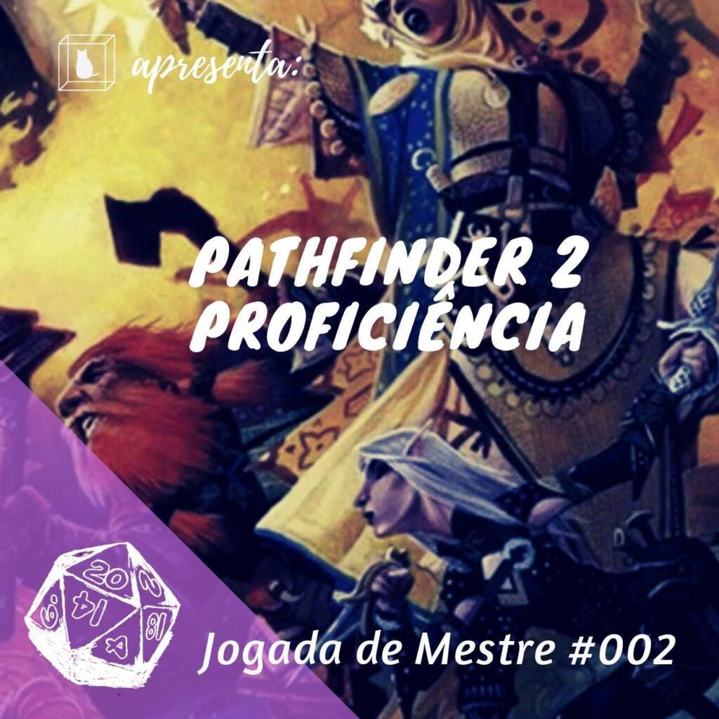 capa do podcast pathfinder 2 proficiências do caixinha quantica
