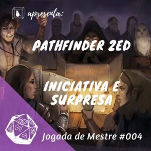 rpg pathfinder 2e capa do programa jogada de mestre 4 podcast