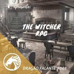 The Witcher RPG capa do programa Caixinha Quântica Podcast