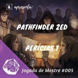 Perícias em Pathfinder 2 imagem do podcast caixinha quantica