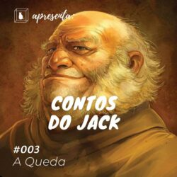 contos narrados do Jack Caixinha quantica podcast