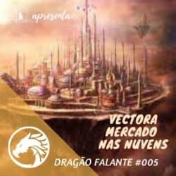 Tormenta RPG Vectora podcast Caixinha Quântica